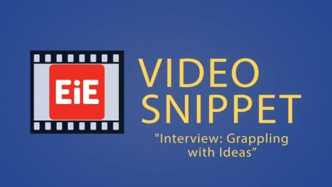 """""""Interview: Grappling with Ideas"""""""